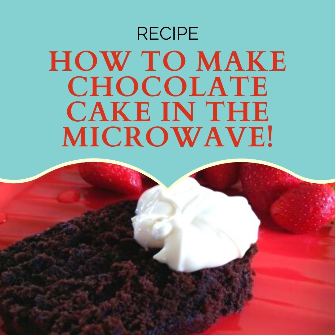 How to Make a Chocolate Cake in the Microwave With Only 4 Ingredients
